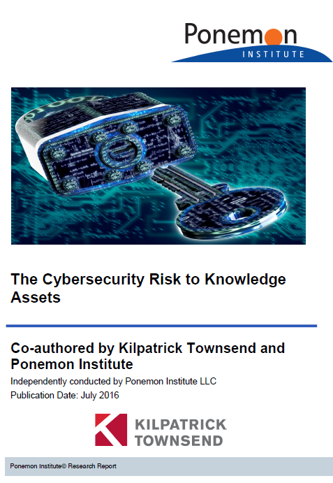 Ponemon 2016 The Cybersecurity Risk to Knowledge Assets
